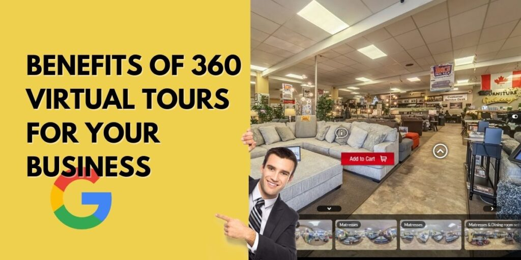 Benefits of 360 Virtual Tours for your business